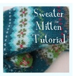 Sweater Mitten Tutorial